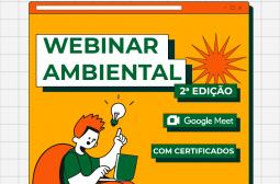 Ipaam realiza segunda edição do Webinar Ambiental